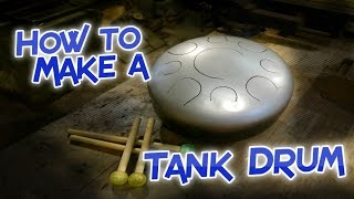How to make a Tank Drum
