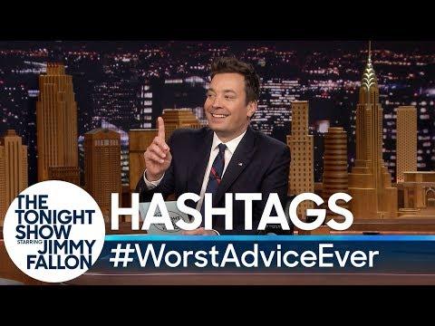 Hashtags: #WorstAdviceEver