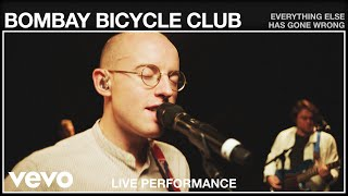 Bombay Bicycle Club - Everything Else Has Gone Wrong (Live Performance   Vevo)