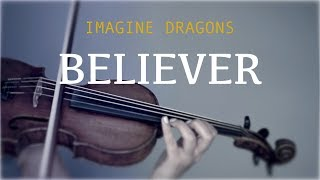 Imagine Dragons - Believer (Cover For Violin And Piano)