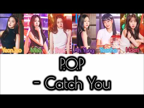 P.O.P - Catch You (애타게 Get하게) - LYRICS [COLOR CODED HAN|ROM|ENG]