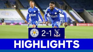 Late Iheanacho STUNNER Secures Comeback Win | Leicester City 2 Crystal Palace 1 | 2020/21