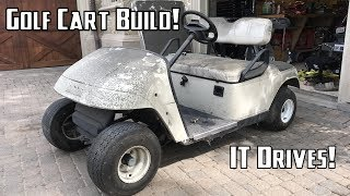Golf Cart Build Part 1 | Getting it Running and Disassembly