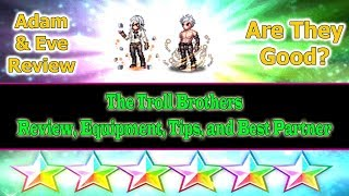 Final Fantasy Brave Exvius Adam and Eve Review: The Troll Brothers(#195)