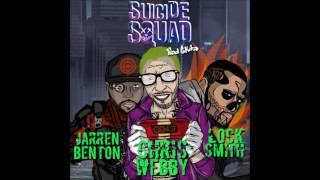 Chris Webby - Suicide Squad (feat. Jarren Benton & Locksmith)