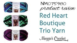 Red Heart Boutique Trio Yarn Product Review