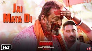 Jai Mata Di – Sanjay Dutt – Bhoomi