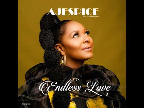 ENDLESS LOVE - Aje Spice  [@aje_spice]