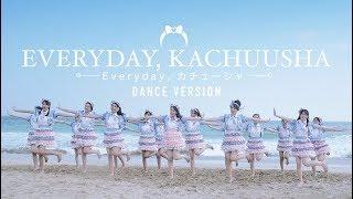 [MV] Everyday, Kachuusha - JKT48 (Dance Version)