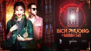 Bùa Yêu (Rap Version) - BÍCH PHƯƠNG [DJ MINH TRI Remix]