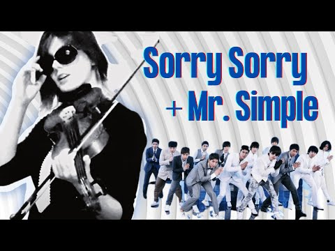 MR. Simple AND Sorry Sorry Double Feature Violin Cover!