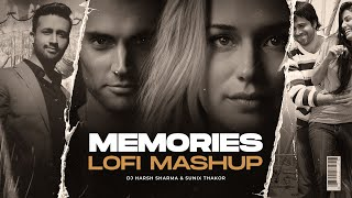 Memories Lofi Mashup – DJ Harsh Sharma Ft Sunix Thakor Video HD