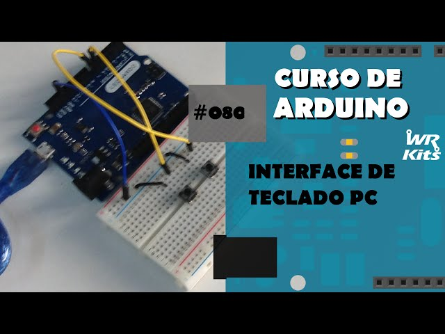 INTERFACE DE TECLADO PC | Curso de Arduino #080