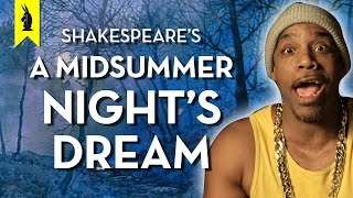 A Midsummer Night's Dream (Shakespeare) – Thug Notes Summary & Analysis