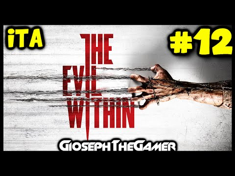 The Evil Within | Gameplay Walkthrough ITA PARTE 12 | Boss con Martello [Facecam] By GiosephTheGamer