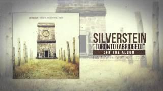 Silverstein - Toronto (Abridged)
