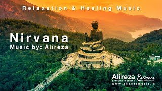 Alireza - Meditation Music 2020 - Nirvana Music by: Alireza
