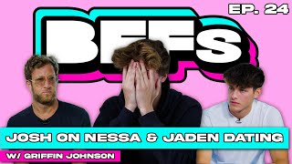 JOSH RICHARDS REACTS TO NESSA AND JADEN'S NEW RELATIONSHIP — BFFs EP 24 WITH GRIFFIN JOHNSON