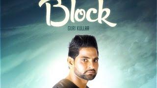 Block – Guri Kullar