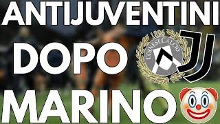 ANTIJUVENTINI dopo Udinese - JUVENTUS 1-2 | MARINO CAPO DEI 🤡