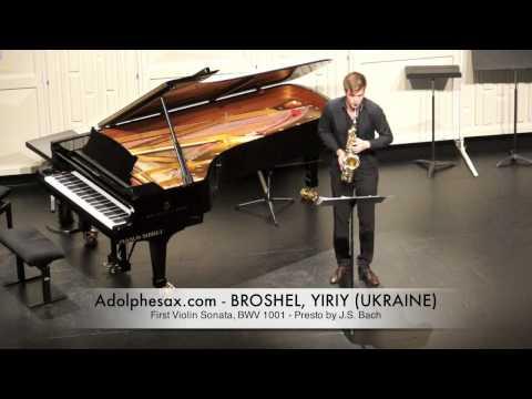 Broshel, Yiriy First Violin Sonata, BWV 1001 Presto by J S Bach