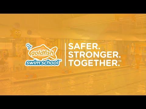 Goldfish Swim School reopening Safer. Stronger. Together. (TM)