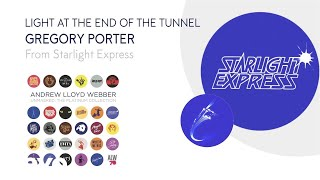 Andrew Lloyd Webber, Gregory Porter - Light At The End Of The Tunnel (Audio)