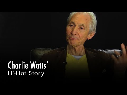 Charlie Watts' Hi-Hat Story