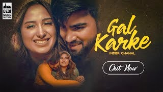 GALL KARKE : full video song by voot music |  love story  | inder chahal | punjabi song