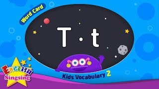 "Kids vocabulary compilation ver.2 - Words Cards starting with T, t - Repeat after ""Ting (sound)"""