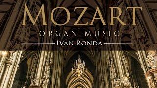 Mozart: Organ Music (Full Album)