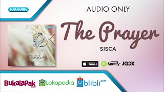 The Prayer - Sisca (Audio)