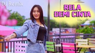 Rela Demi Cinta (DJ REMIX) - Angin Bisikkan Padanya ~ Vita Alvia   ||   FULLBASS
