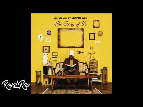 Quinn XCII - The Story Of Us (Full Album)