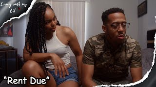 """Living with my ex  Episode 5   """"Rent Due""""   Web Series"""