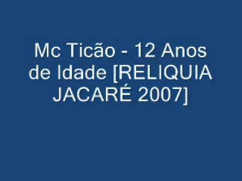 Baixar CVRL ANTIGA - MC TICAO 12 ANOS DE IDADE [RELIQUIA JACARE 2006-2007]