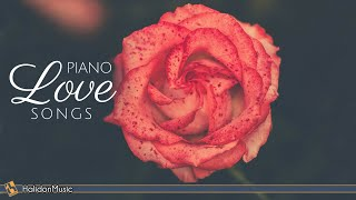 Piano Love Songs - Romantic Piano Ballads