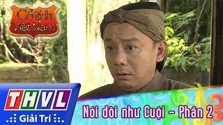 THVL | Cổ tích Việt Nam: Nói dối như Cuội (Phần 2)