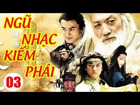 Ngũ Nhạc Kiếm Phái - Tập 3 | Phim Kiếm Hiệp Trung Quốc Hay Nhất - Phim Bộ Thuyết Minh