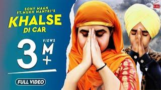 Khalse Di Car – Sony Maan – Mukh Mantri