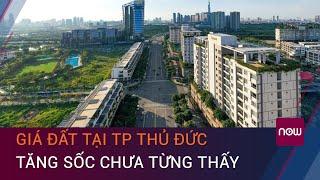 TPHCM: Giá đất tại Thủ Đức tăng hàng trăm triệu đồng sau khi lên thành phố | VTC Now