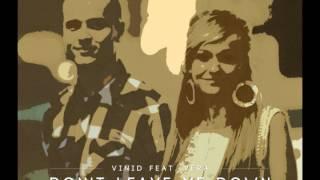 Vinid feat. Vera - Don't Leave Me Down (Radio Edit)