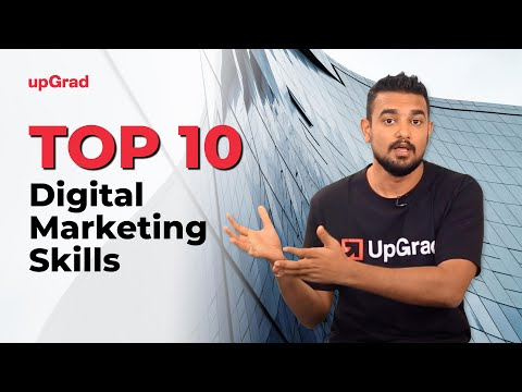 Top 10 Digital Marketing Skills | Online Learning Program | upGrad