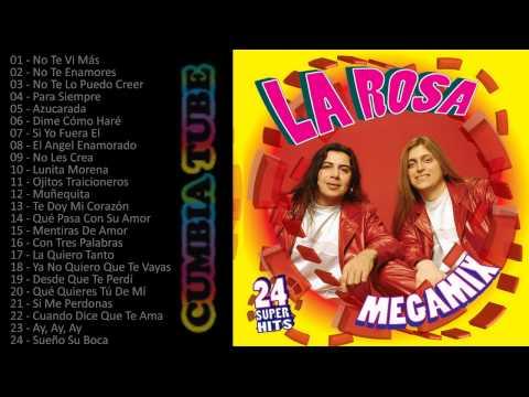 La Rosa - Megamix Enganchados