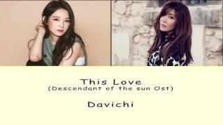 [Rom/Han/Eng] Davichi - This Love (Descendant of the Sun Ost) Lyrics