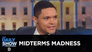 The Midterm Elections Are Weird - Between the Scenes | The Daily Show