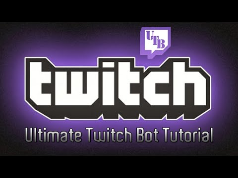 Ultimate Twitch Bot Tutorial
