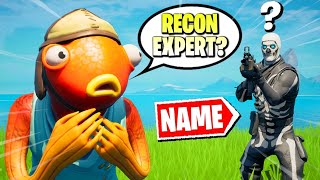 Fortnite except i have to NAME Every Skin i Eliminate