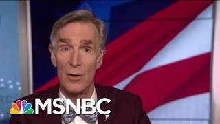Bill Nye: 'The World Is Getting Warmer Faster Than It's Ever Gotten In History' | Hardball | MSNBC