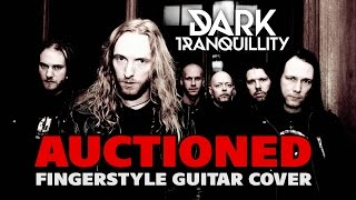 Dark Tranquillity - Auctioned (Fingerstyle guitar)